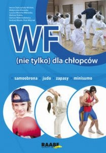 WF (nie tylko) dla chłopców Samoobrona judo zapasy minisumo