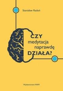 Czy medytacja naprawdę działa
