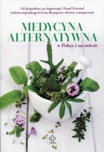 Medycyna alternatywna w Polsce i ma świecie
