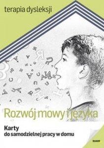 Rozwój mowy i języka Karty do samodzielnej pracy w domu Terapia dysleksji