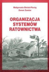Organizacja systemów ratownictwa