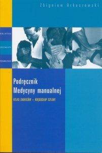 Podręcznik medycyny manualnej Atlas zabiegów kręgosłup szyjny