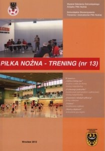 Kwartalnik Piłka nożna - Trening 13/2012