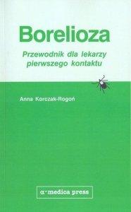 Borelioza przewodnik dla lekarzy pierwszego Wyd. 1