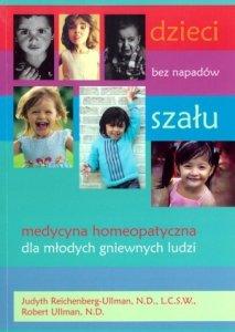 Dzieci bez napadów szału Medycyna homeopatyczna dla młodych gniewnych ludzi