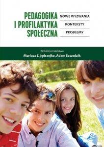 Pedagogika i profilaktyka społeczna
