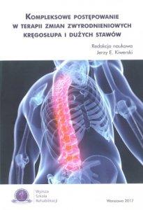 Kompleksowe postępowanie w terapii zmian zwyrodnieniowych kręgosłupa i dużych stawów