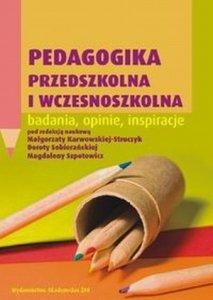Pedagogika przedszkolna i wczesnoszkolna badania opinie inspiracje