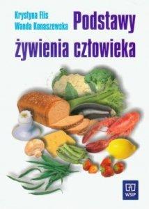 Podstawy żywienia człowieka Flis, Konaszewska
