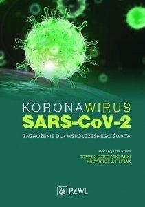 Koronawirus SARS-CoV-2 Zagrożenie dla współczesnego świata