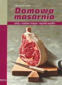 Domowa masarnia ubój rozbiór mięsa wyrób wędlin