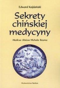 Sekrety chińskiej medycyny Medicus Sinicus Michała Boyma