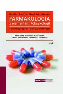 Farmakologia z elementami toksykologii 2 Farmakologia ogólna i kliniczna, toksykologia