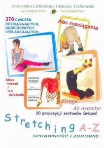 Stretching A-Z Sprawność i zdrowie