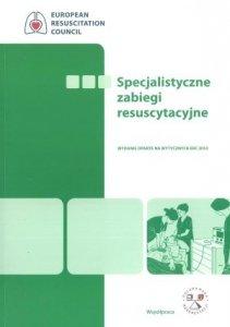 Specjalistyczne zabiegi resuscytacyjne oparte na Wytycznych ERC 2010