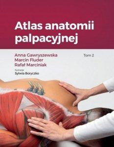 Atlas anatomii palpacyjnej Tom 2