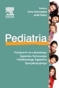 Pediatria Podręcznik do LEK i PES Lekarskiego Egzaminu Końcowego i Państwowego Egzaminu Specjalizacyjnego