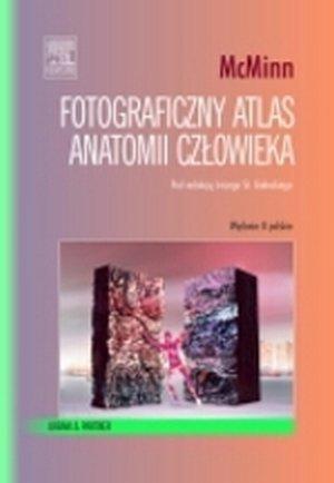 Fotograficzny atlas anatomii człowieka McMinn