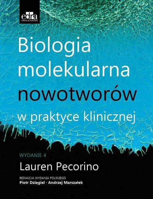 Biologia molekularna nowotworów w praktyce klinicznej