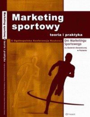 Marketing sportowy teoria i praktyka