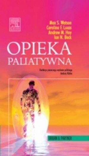 Opieka paliatywna Seria Oxford Handbooks