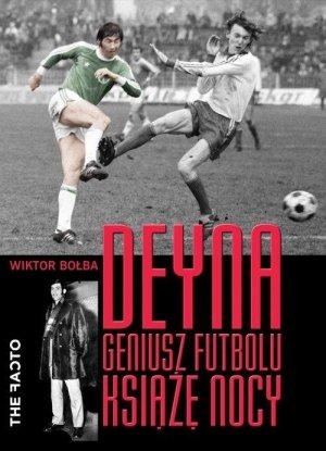 Deyna Geniusz futbolu Książę nocy