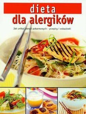 Dieta dla alergików Jak unikać alergii pokarmowych Przepisy i wskazówki