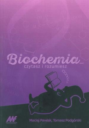 Biochemia czytasz i rozumiesz