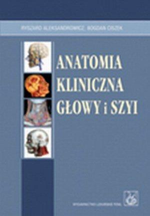 Anatomia kliniczna głowy i szyi