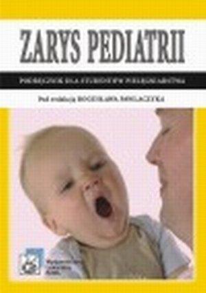 Zarys pediatrii Podręcznik dla studiów medycznych