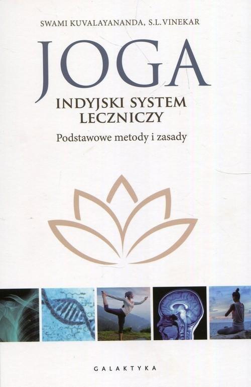 Joga indyjski system leczniczy Podstawowe metody i zasady