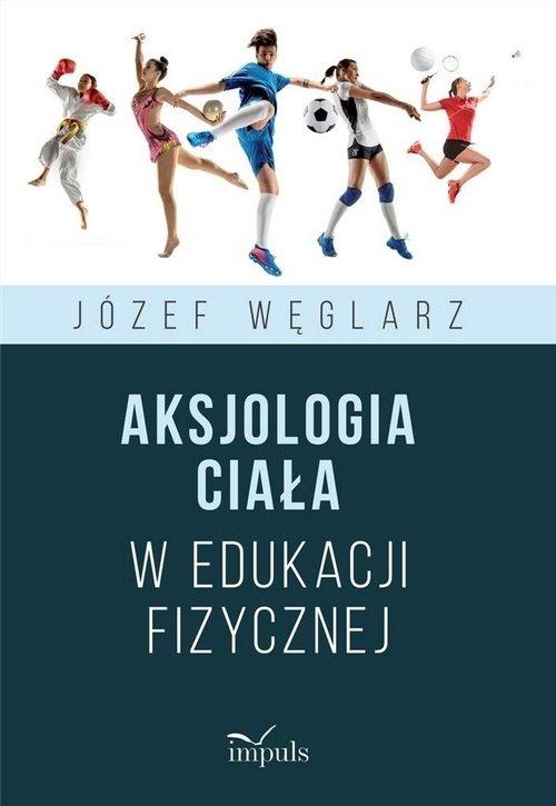 Aksjologia ciała w edukacji fizycznej
