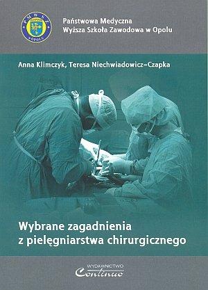 Wybrane zagadnienia z pielęgniarstwa chirurgicznego