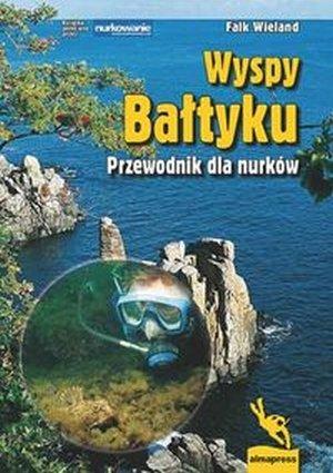 Wyspy Bałtyku Przewodnik dla nurków
