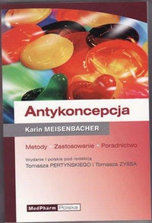 Antykoncepcja Metody Zastosowanie Poradnictwo
