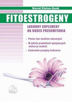 Fitoestrogeny Łagodny suplement na okres przekwitania