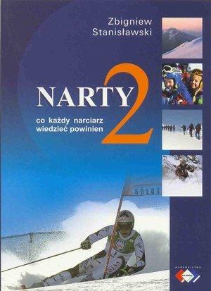 Narty 2 Co każdy narciarz wiedzieć powinien