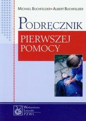 Podręcznik pierwszej pomocy /PZWL
