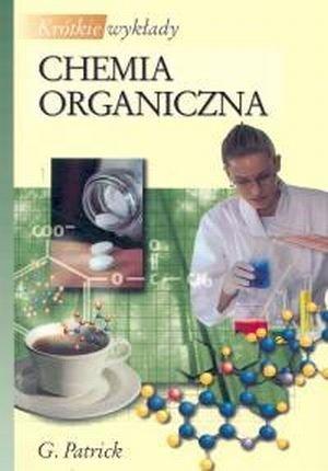 Chemia organiczna Krótkie wykłady