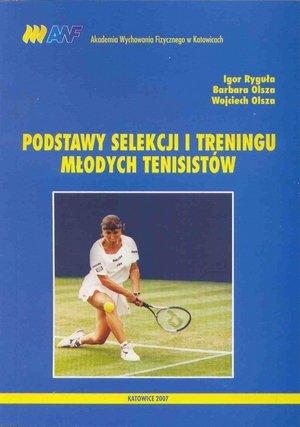 Podstawy selekcji i treningu młodych tenisistów