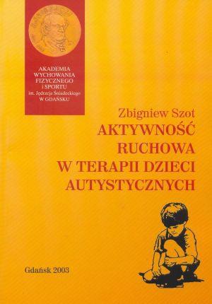 Aktywność ruchowa w terapii dzieci autystycznych