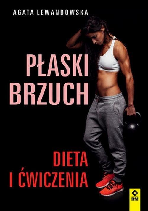 Płaski brzuch Dieta i ćwiczenia
