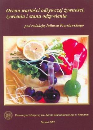 Ocena wartości odżywczej żywności, żywienia i stanu odżywienia