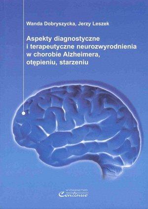 Aspekty diagnostyczne i terapeutyczne neurozwyrodnienia...