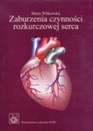 Zaburzenia czynności rozkurczowej serca Patofizjologia