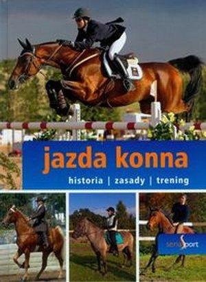 Jazda konna Seria Sport historia zasady trening
