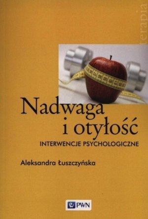Nadwaga i otyłość Interwencje psychologiczne