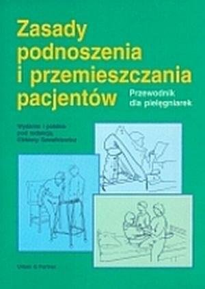 Zasady podnoszenia i przemieszczania pacjentów
