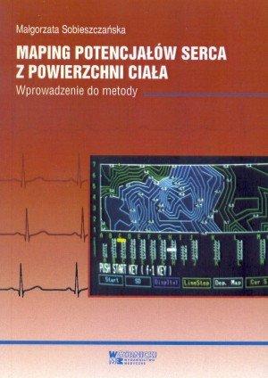 Maping potencjałów serca z powierzchni ciała Wprowadzenie do metody