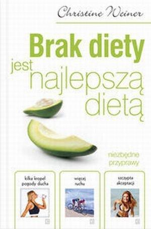Brak diety jest najlepszą dietą